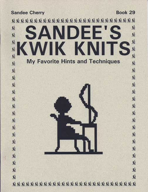 sandee cherry's machine knitting pattern book favorite hints and techniques sandys kwik knit